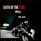Miles Davis – 'Birth of the Cool'